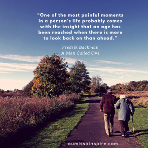 Image of elderly couple walking down a country road.Book quote: One of the most painful moments in a person's life probably comes with the insight that an age has been reached when there is more to look back on than ahead.